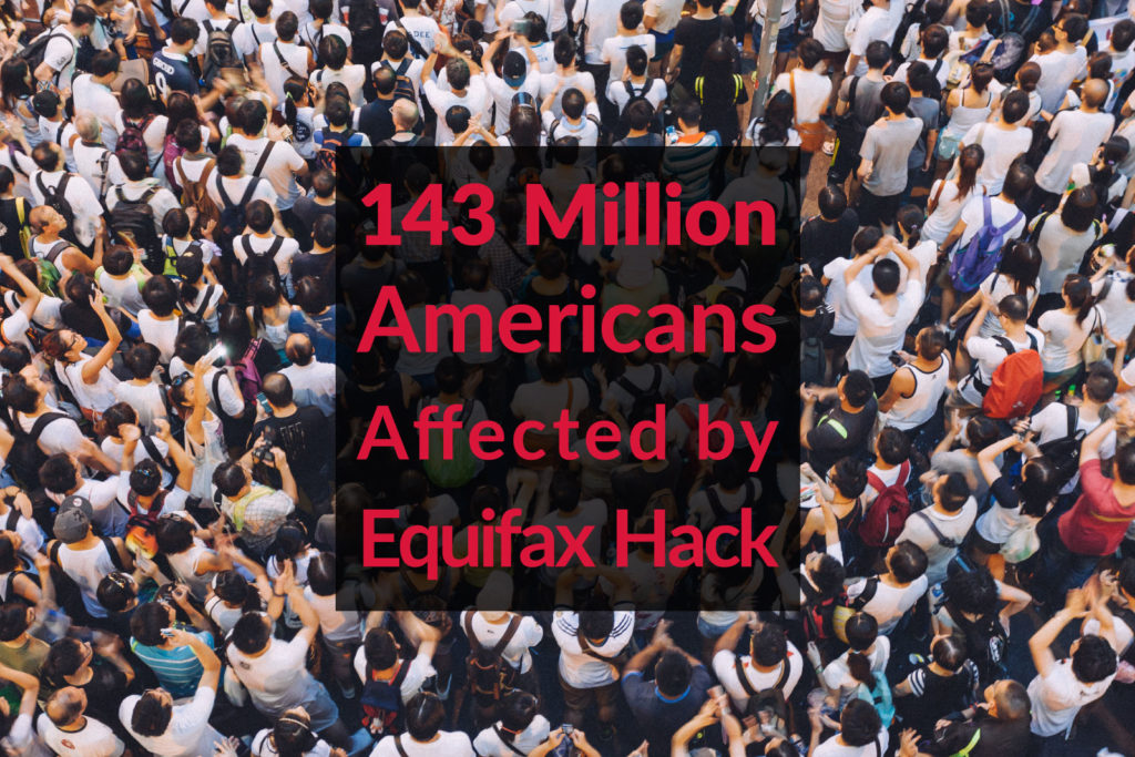 143 million americans affected by equifax hack